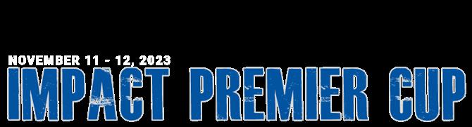 Impact Premier Cup